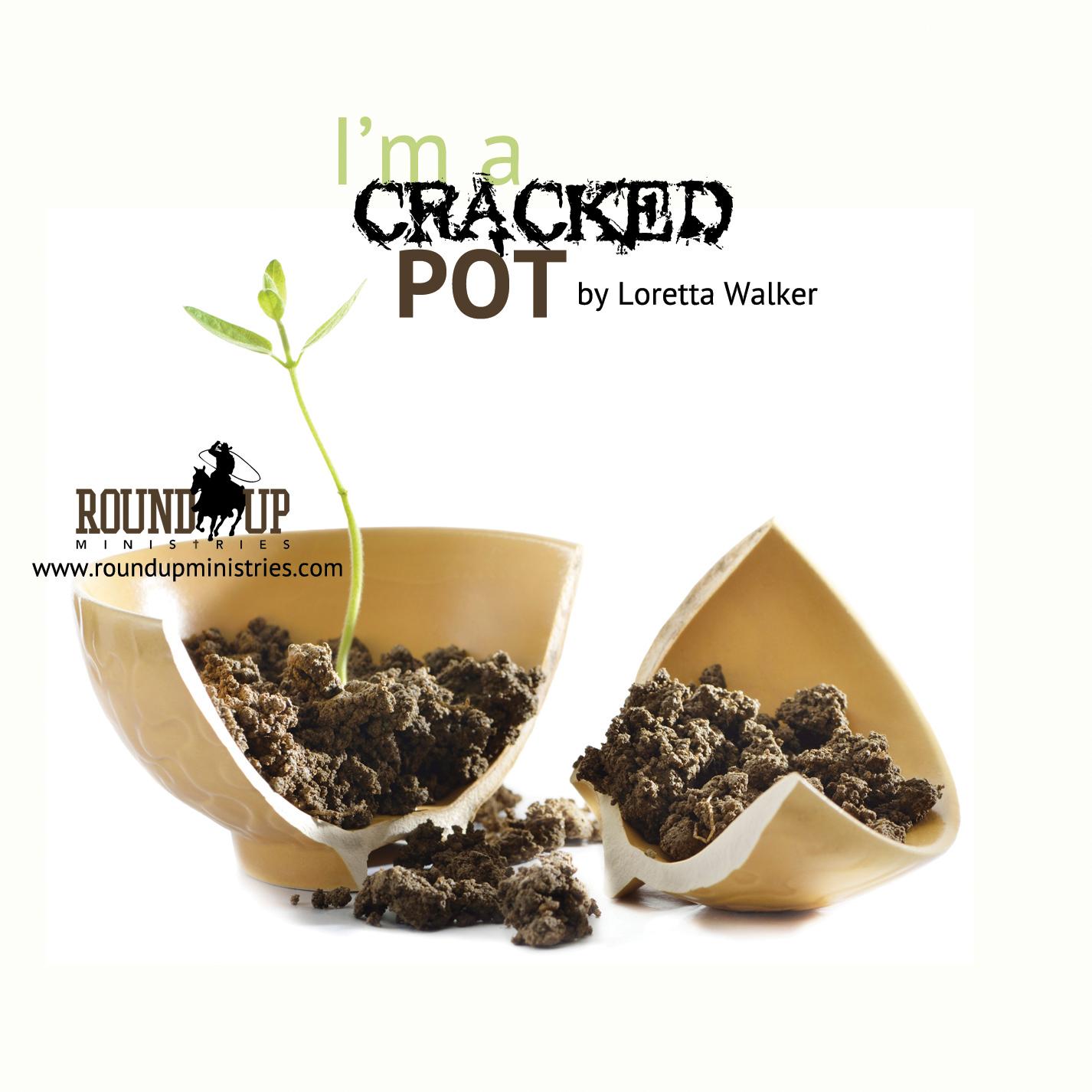 i'm a cracked pot loretta walker
