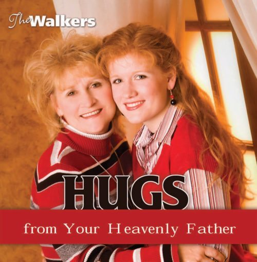 hugs from your heavenly father the walkers