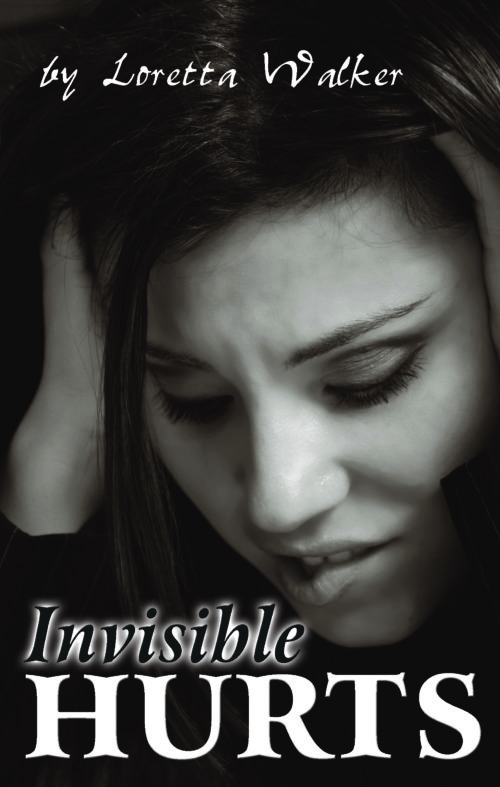 invisible hurts loretta walker