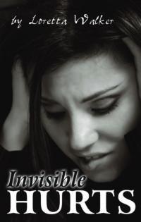 invisible hurts loretta walker